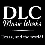 DLC Music Works Texas And The World